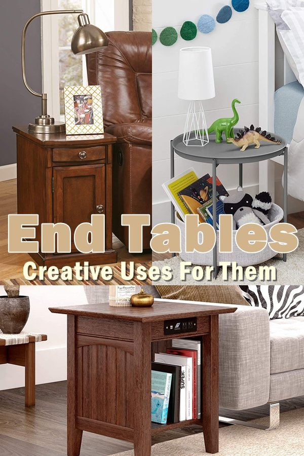 It Used To Be That End Tables Were Only Known As Small Tables, Which Were Placed At The End Of A Couch, Sofa Or Even A Bench.
