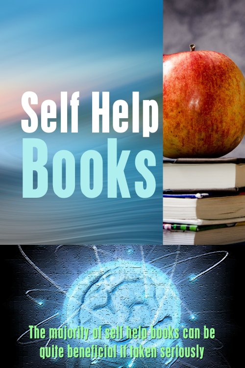The Majority Of Self Help Books Can Be Quite Beneficial If Taken Seriously While Applying The Principals Shared In The Book In Every Aspect Of Life.