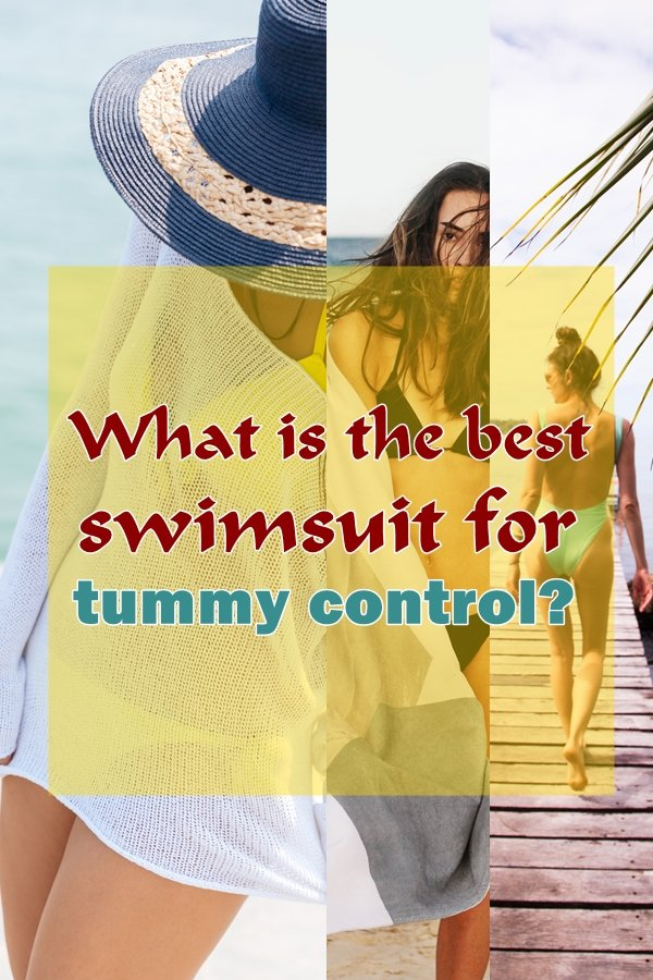 What Is The Best Swimsuit For Tummy Control?